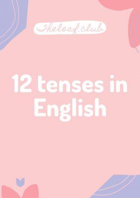 cấu trúc và cách dùng thì trong tiếng Anh